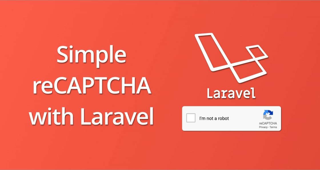 Simple reCAPTCHA with Laravel