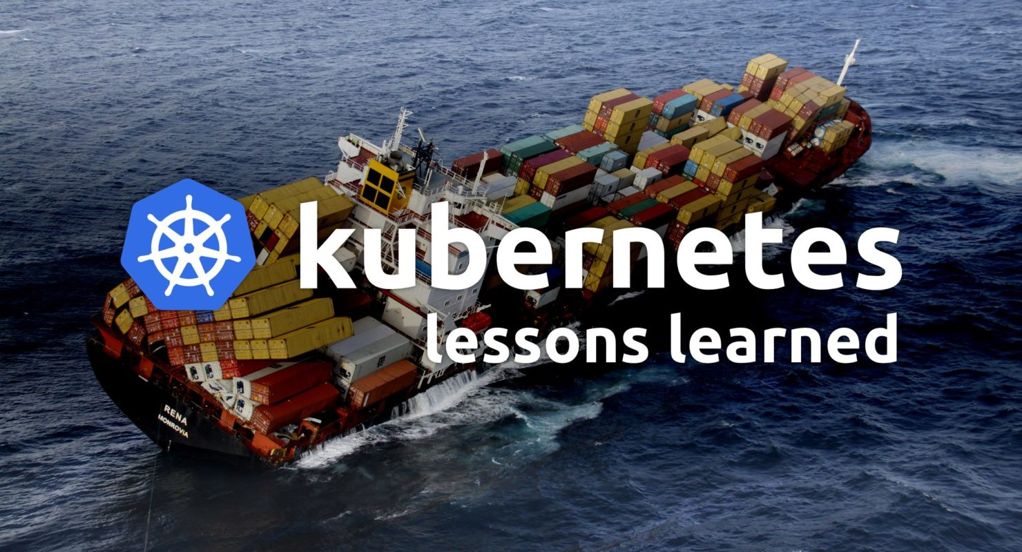 Kubernetes: Lessons Learned featured image